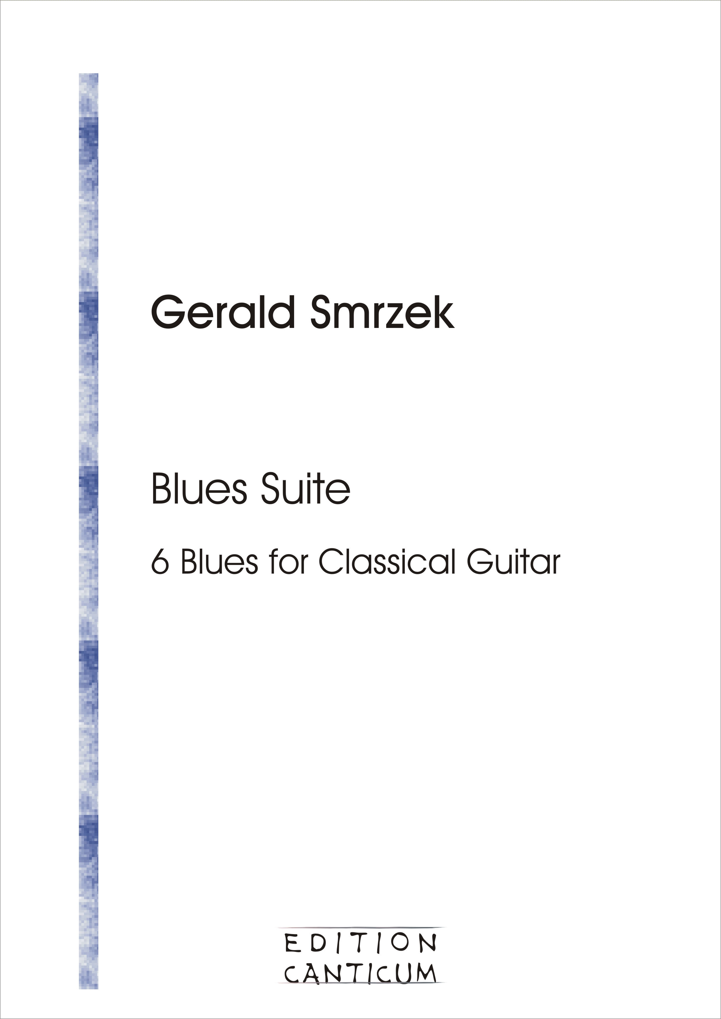Blues Suite - 6 Blues for Classical Guitar